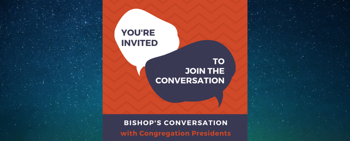 Bishop's Conversations with Congregation Presidents